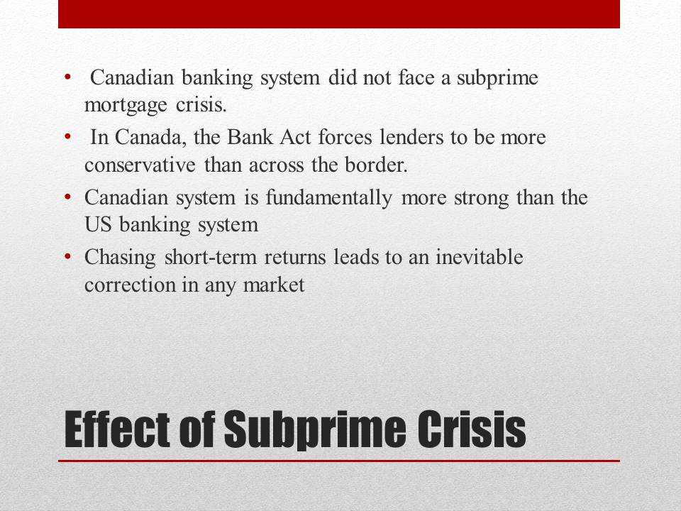 Effect of Subprime Crisis
