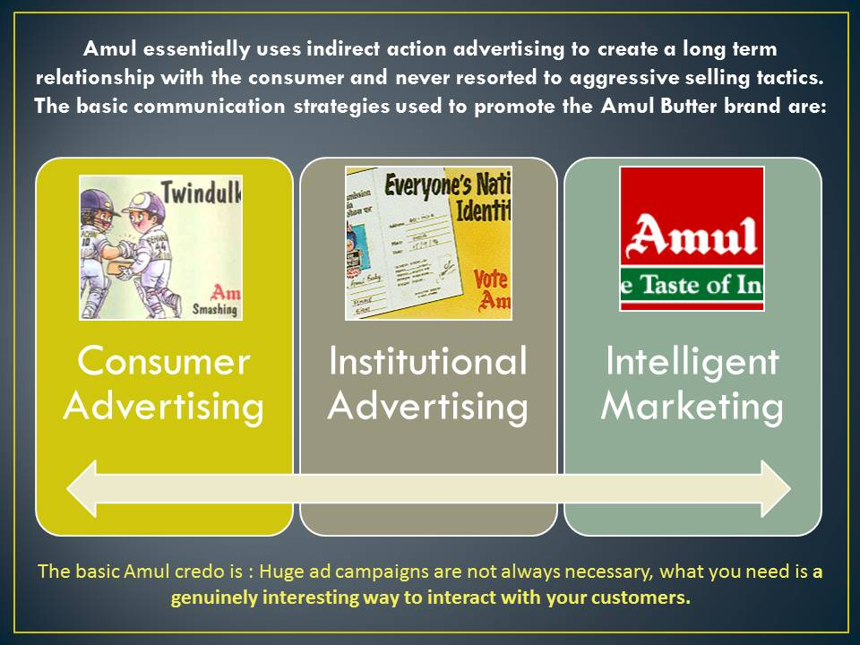 strategy goals of amul Walk in to any amul or gujarat cooperative milk marketing federation  thus  amul adopted a low-cost price strategy to make its products.