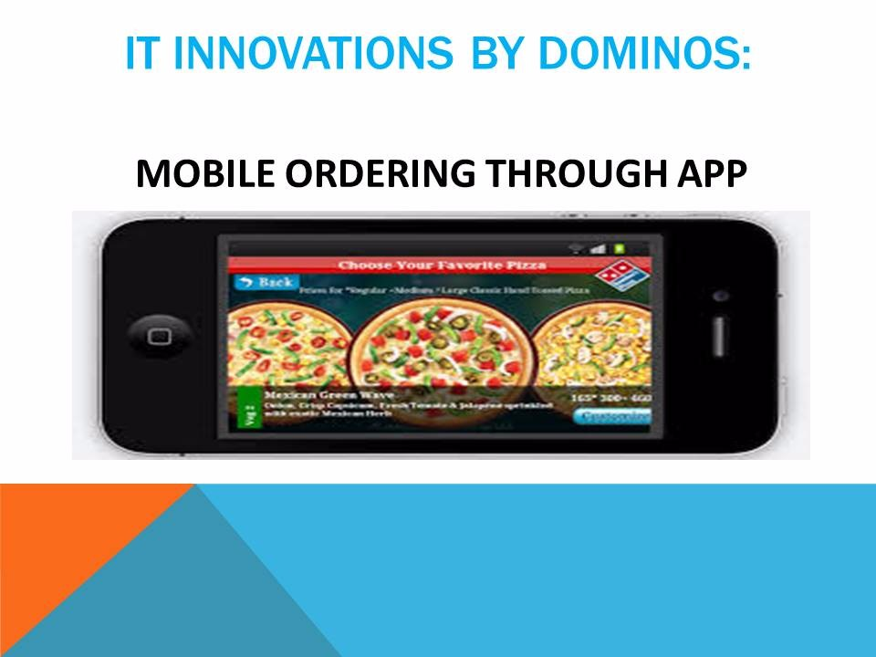 IT innovations by Dominos