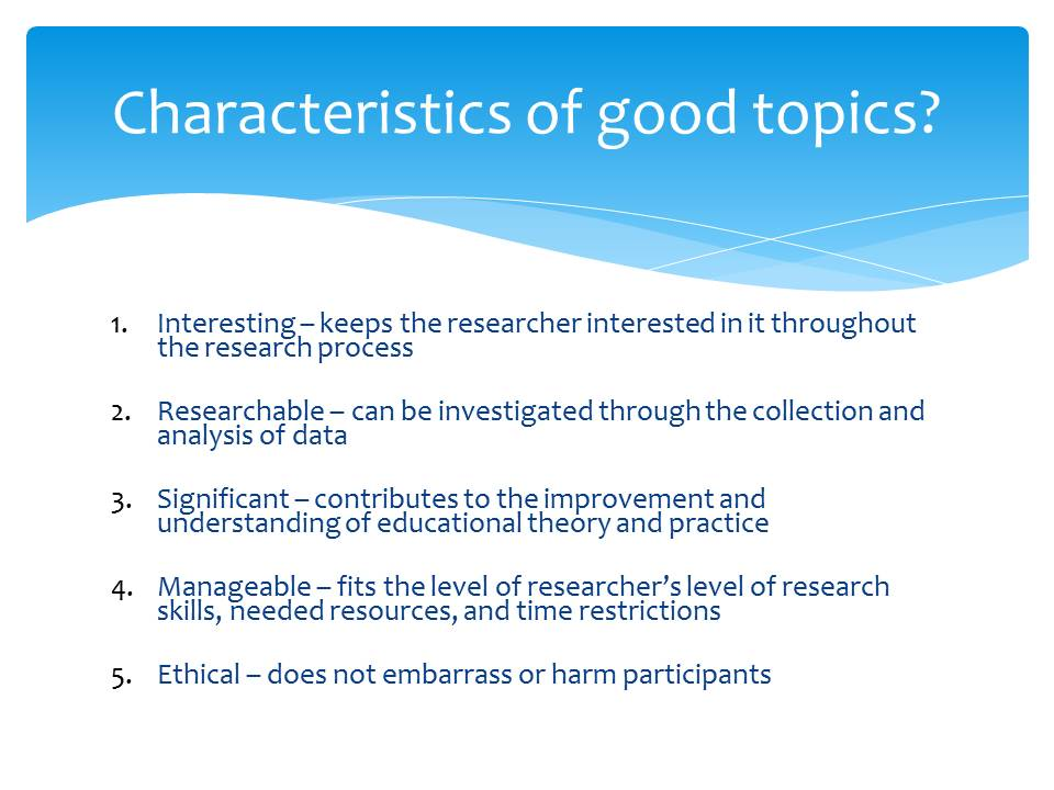 selection of a research problem presentation bba mantra characteristics of good research topics
