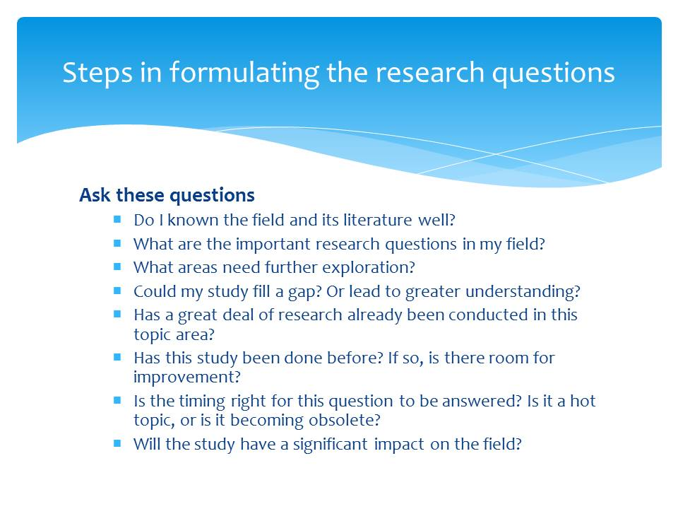 Steps in Formulating the Research questions