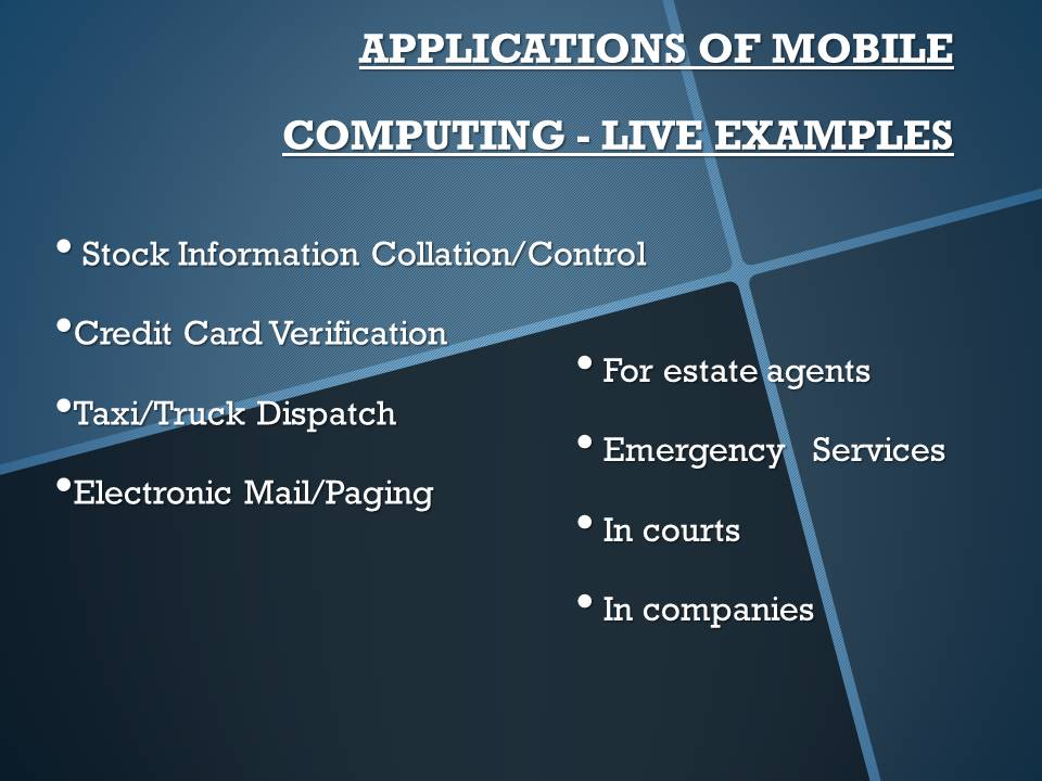 Mobile Computing Applications