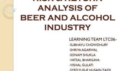 RISK AND RETURN ANALYSIS OF BEER AND ALCOHOL INDUSTRY