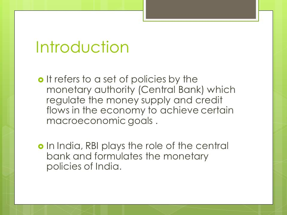 Introduction to Monetary policy of India