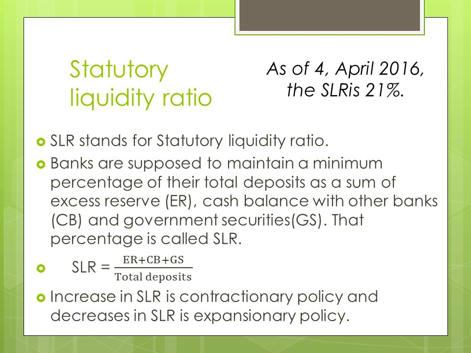 Statutory Liquidity Ratio SLR