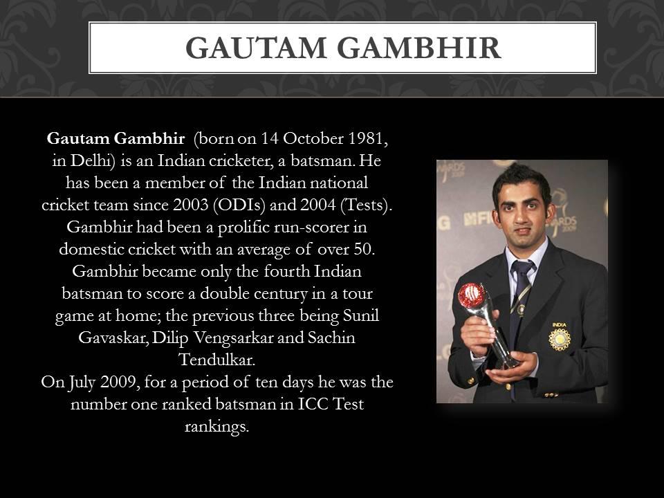 about Gautam Gambhir