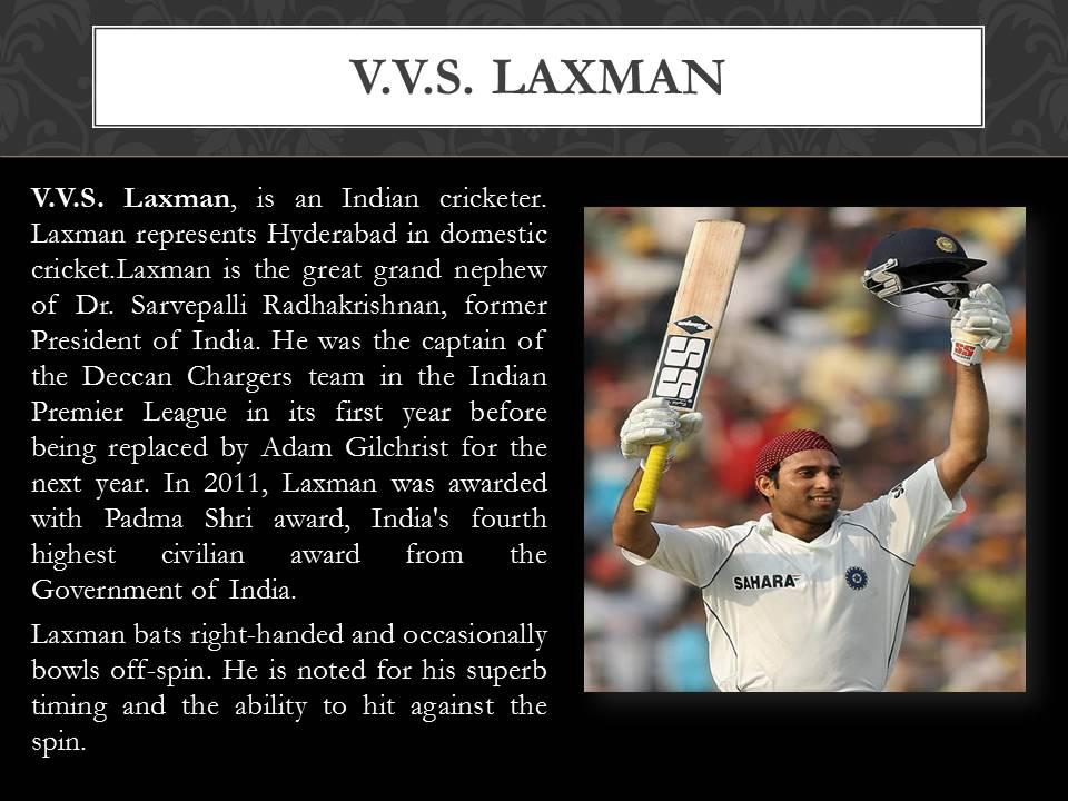 about V.V.S. Laxman