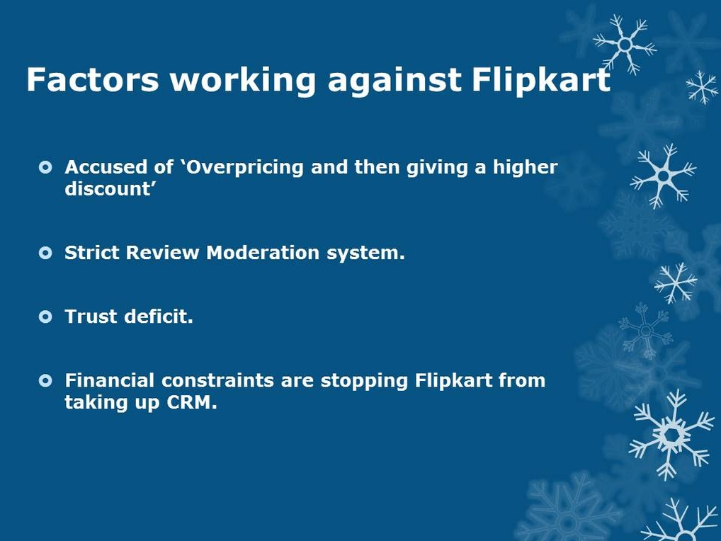 Factors against flipkart