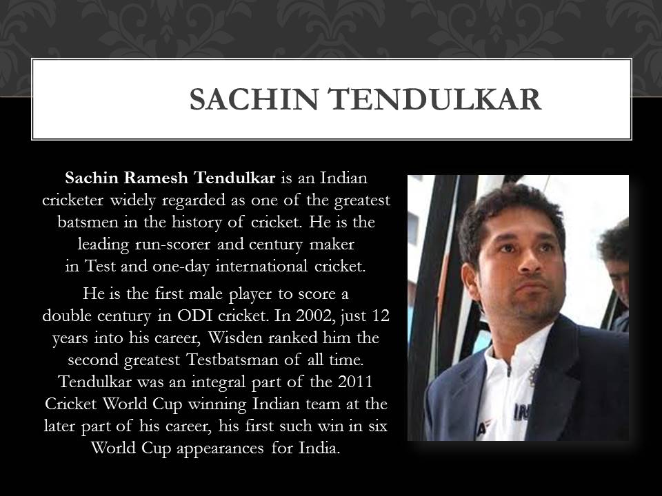 About Sachin Tendulkar