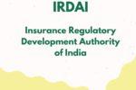 IRDAI – Insurance Regulatory Development and Authority of India